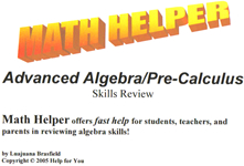 Advanced Algebra / Precalculus